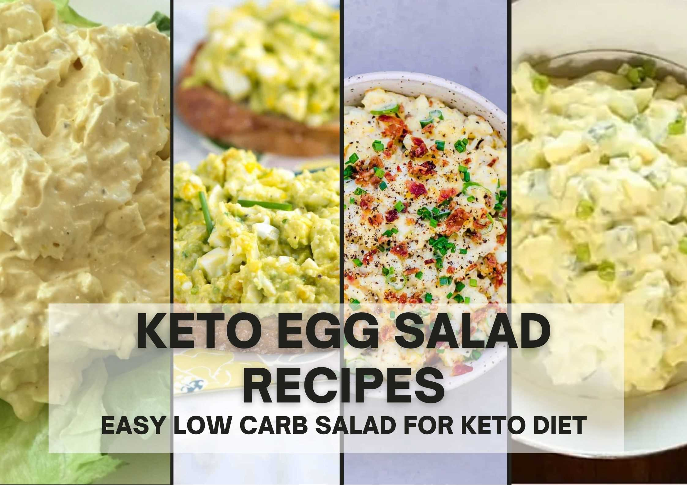10 KETO EGG SALAD RECIPES – EASY LOW CARB SALAD FOR KETO DIET